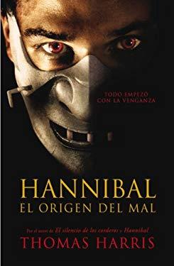 Hannibal El Origen del Mal 9780307391582