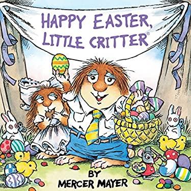 Happy Easter, Little Critter (Little Critter) 9780307117236