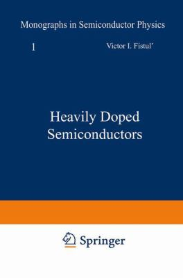 Heavily Doped Semiconductors 9780306303524