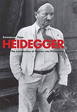 Heidegger: The Introduction of Nazism Into Philosophy in Light of the Unpublished Seminars of 1933-1935 9780300120868