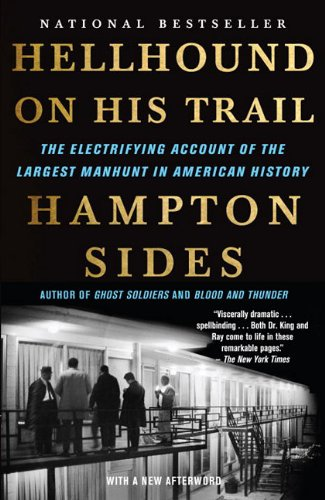 Hellhound on His Trail: The Electrifying Account of the Largest Manhunt in American History 9780307387431