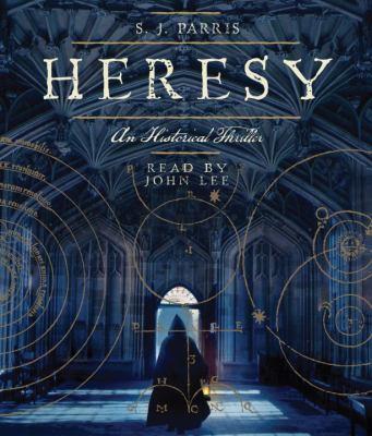 Heresy: An Historical Thriller 9780307714299