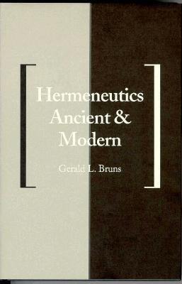 Hermeneutics Ancient and Modern 9780300054507