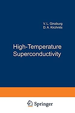 High-Temperature Superconductivity 9780306109706