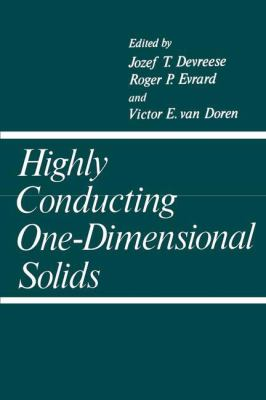 Highly Conducting One Dimensional Solids 9780306400995