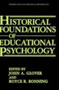 Historical Foundations of Educational Psychology 9780306423543