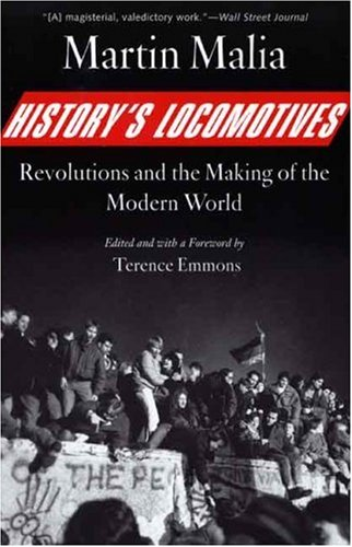 History's Locomotives: Revolutions and the Making of the Modern World 9780300126907