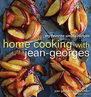 Home Cooking with Jean-Georges: My Favorite Simple Recipes 9780307717955