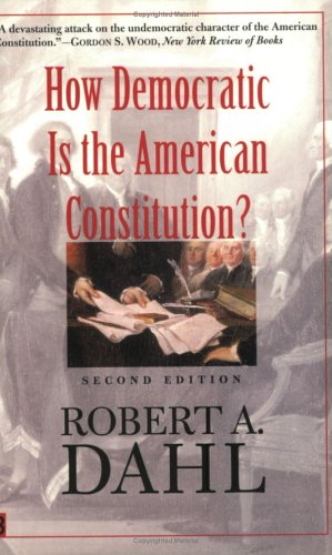 How Democratic Is the American Constitution?: Second Edition 9780300095241