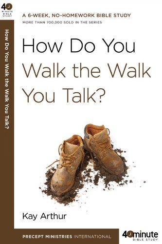 How Do You Walk the Walk You Talk? 9780307457639