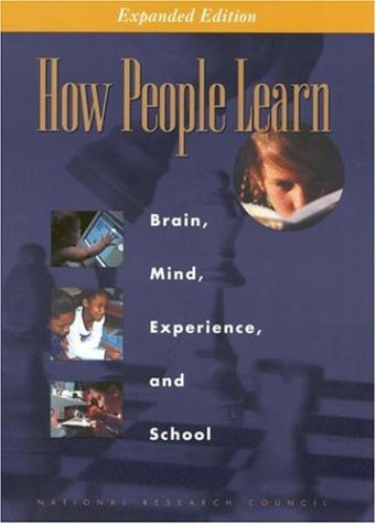 How People Learn: Brain, Mind, Experience, and School: Expanded Edition 9780309070362