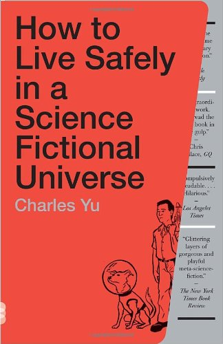 How to Live Safely in a Science Fictional Universe 9780307739452