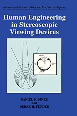 Human Engineering in Stereoscopic Viewing Devices 9780306446672