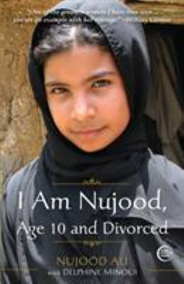 I Am Nujood, Age 10 and Divorced 9780307589675