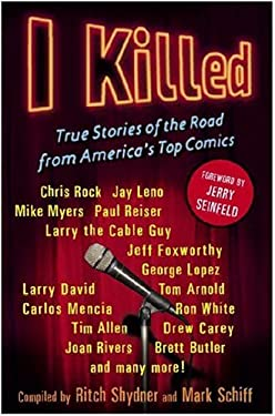 I Killed: True Stories of the Road from America's Top Comics 9780307341990
