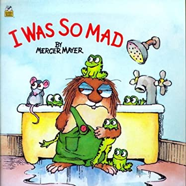 I Was So Mad by Mercer Mayer - Reviews, Description & more ...
