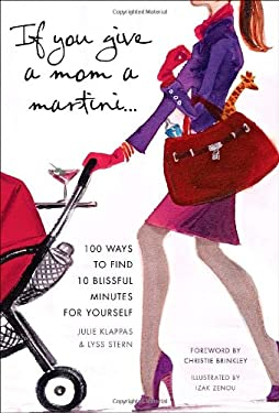 If You Give a Mom a Martini...