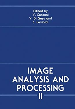 Image Analysis and Processing II 9780306429019