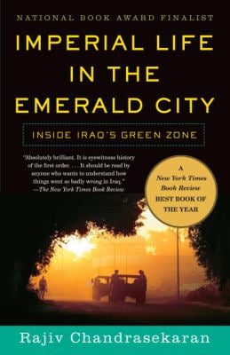 Imperial Life in the Emerald City: Inside Iraq's Green Zone 9780307278838
