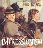 Impressionism: Art, Leisure, and Parisian Society 838141