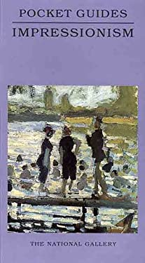 Impressionism: National Gallery Pocket Guide 9780300076905