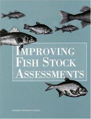Improving Fish Stock Assessments 9780309057257