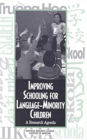 Improving Schooling for Language Minority Children: A Research Agenda 9780309054973