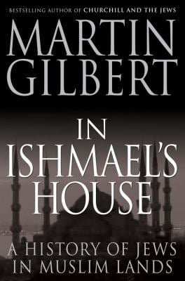 In Ishmael's House: A History of Jews in Muslim Lands 9780300177985