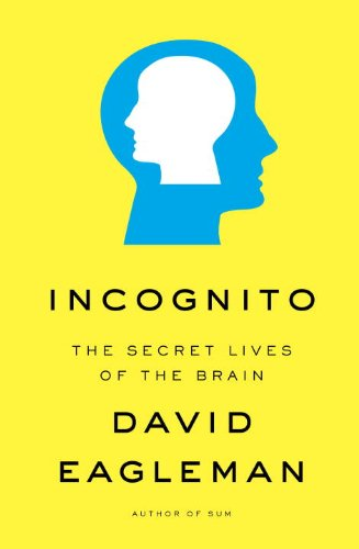 Incognito: The Secret Lives of the Brain 9780307377333