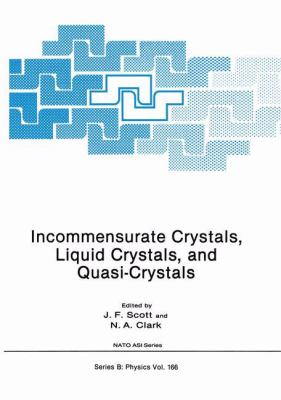 Incommensurate Crystals, Liquid Crystals, and Quasi-Crystals 9780306427602