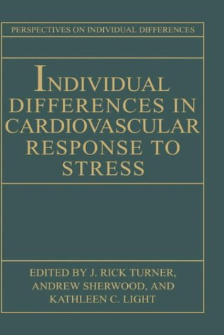 Individual Differences in Cardiovascular Response to Stress 9780306441554