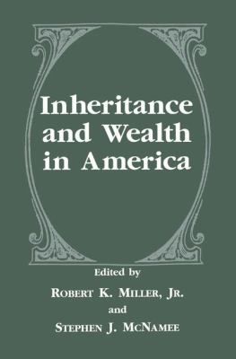 Inheritance and Wealth in America 9780306456527