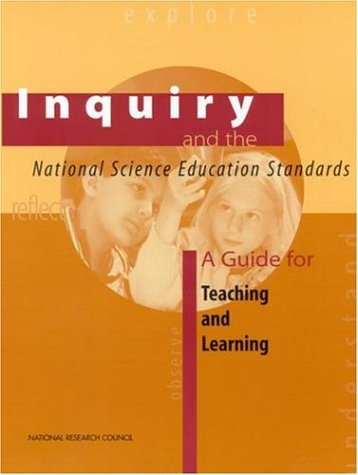 Inquiry and the National Science Education Standards: A Guide for Teaching and Learning 9780309064767