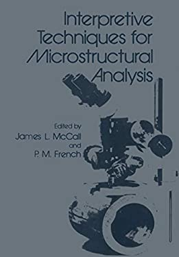 Interpretive Techniques for Microstructural Analysis 9780306310362