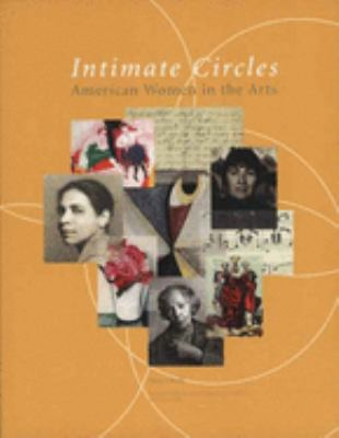 Intimate Circles: American Women in the Arts 9780300134025