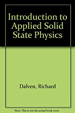 Introduction to Applied Solid State Physics 9780306403859