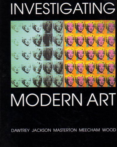 Investigating Modern Art 9780300067965