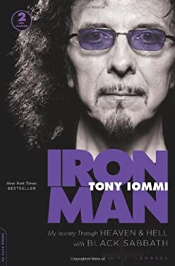 Iron Man: My Journey Through Heaven and Hell with Black Sabbath 9780306821455