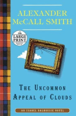 The Uncommon Appeal of Clouds: An Isabel Dalhousie Novel (9)