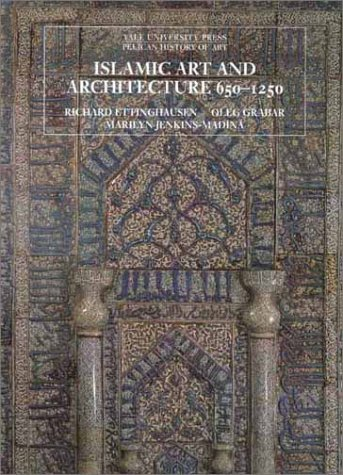Islamic Art and Architecture, 650-1250 9780300088670
