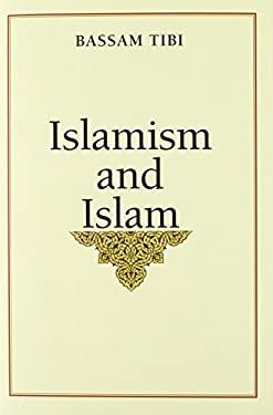 Islamism and Islam 9780300159981
