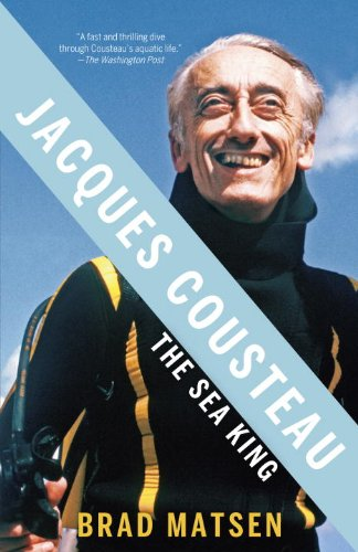 Jacques Cousteau: The Sea King 9780307275424