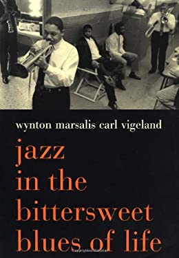 Jazz in the Bittersweet Blues of Life 9780306810336