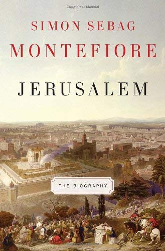 Jerusalem: The Biography 9780307266514