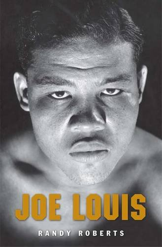 Joe Louis: Hard Times Man 9780300177633
