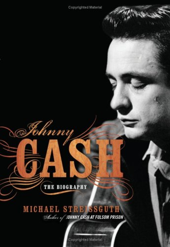 Johnny Cash: The Biography 9780306813689