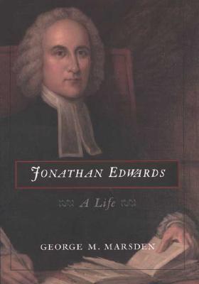 Jonathan Edwards: A Life 9780300096934