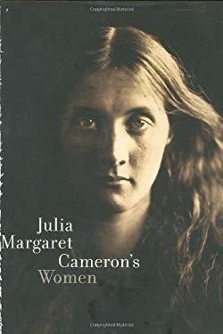Julia Margaret Cameron's Women 9780300077810
