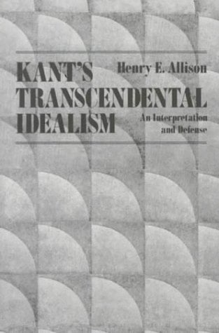 Kants Transcendental Idealism: An Interpretation and Defense 9780300036299