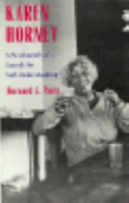 Karen Horney: A Psychoanalysts Search for Self-Understanding 9780300059564
